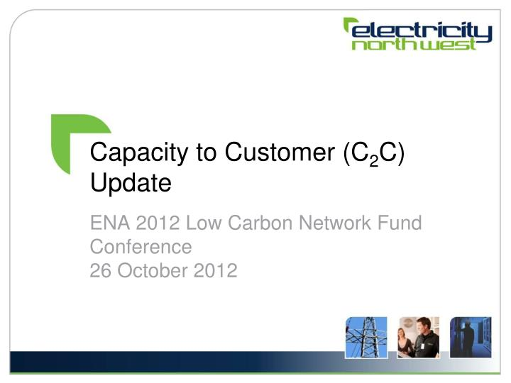 Capacity to customer c 2 c update