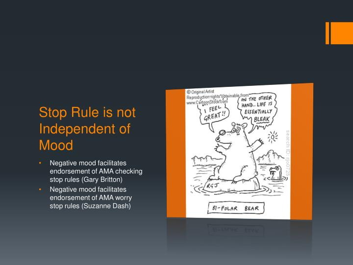 Stop Rule is not Independent of Mood