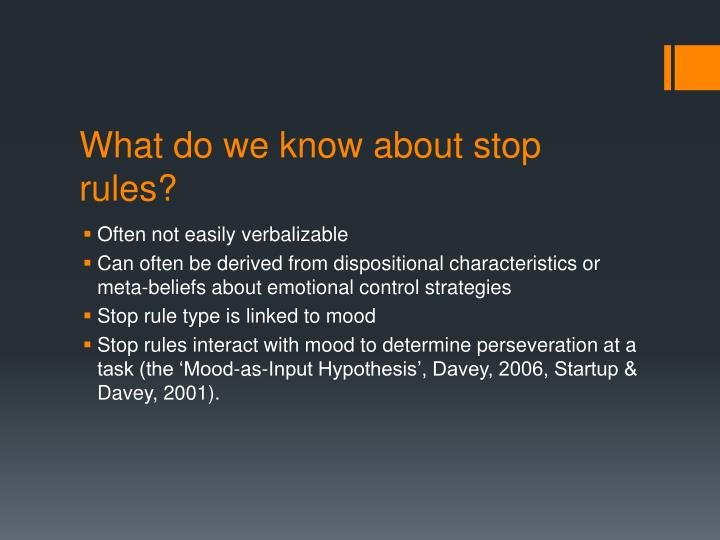 What do we know about stop rules?