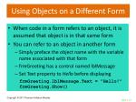 using objects on a different form