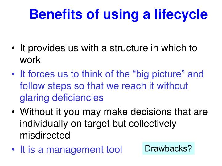 Benefits of using a lifecycle