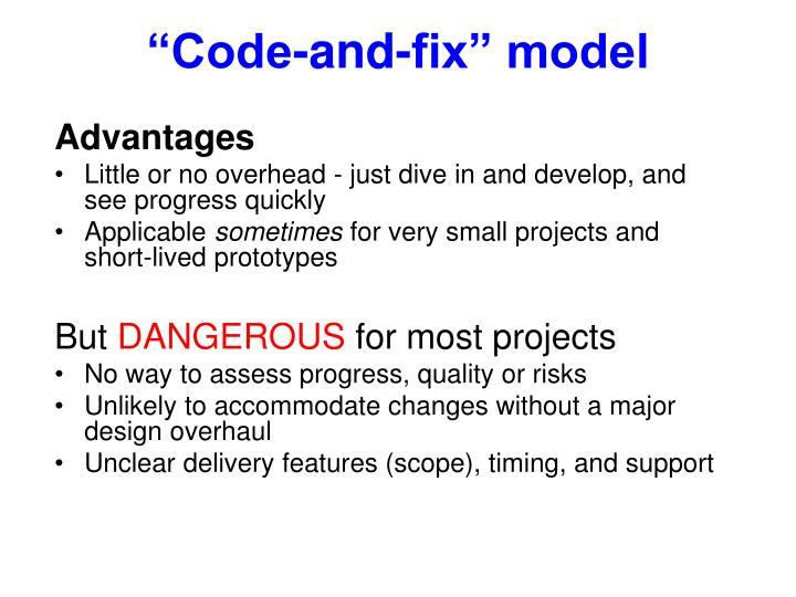 """Code-and-fix"" model"