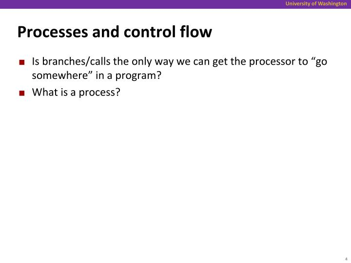 Processes and control flow