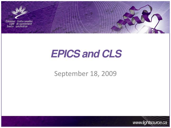 Epics and cls