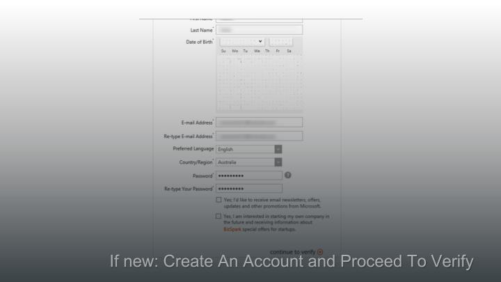 If new: Create An Account and Proceed To Verify