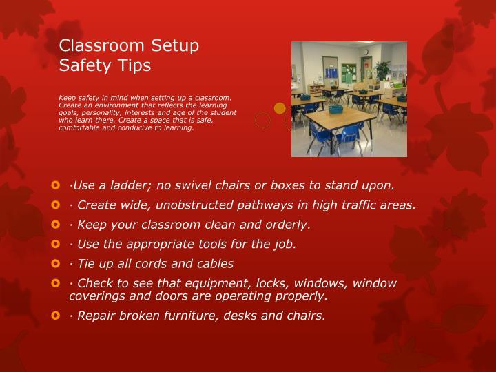 Classroom Setup Safety Tips