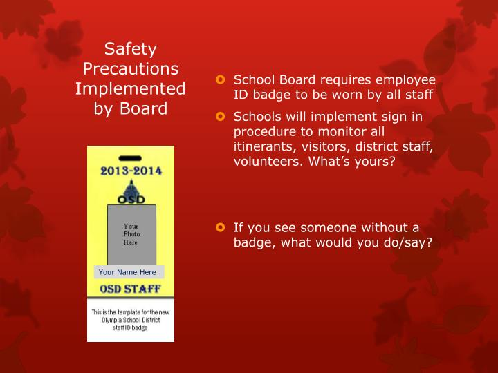 Safety Precautions Implemented by Board