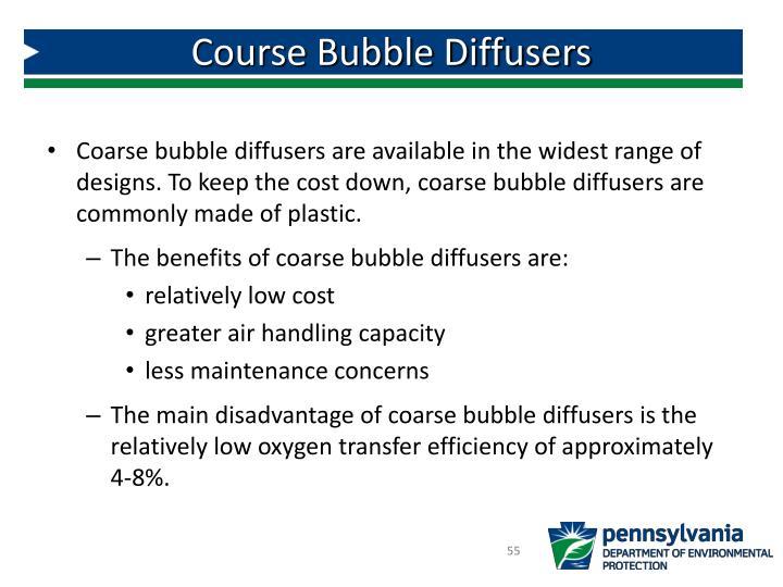 Course Bubble Diffusers