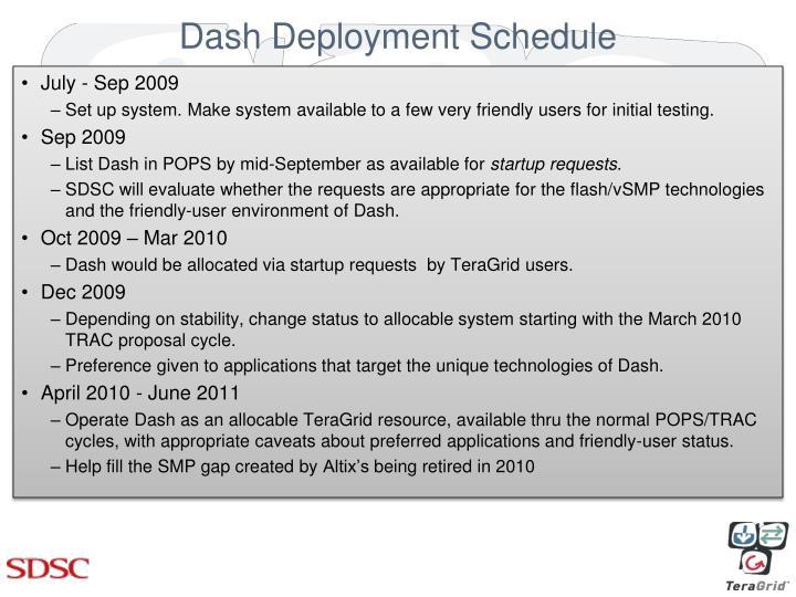 Dash Deployment Schedule