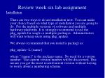 review week six lab assignment16
