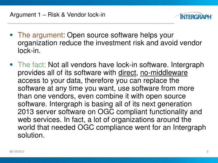 Argument 1 – Risk & Vendor lock-in