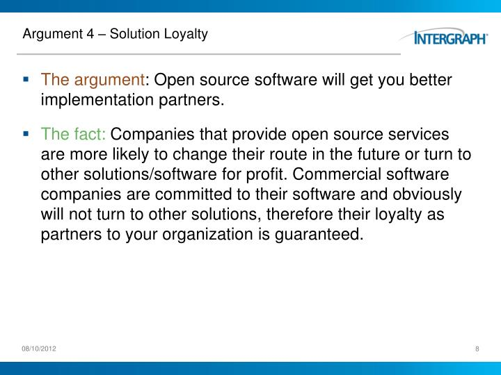 Argument 4 – Solution Loyalty