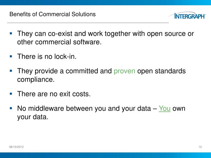 Benefits of Commercial Solutions