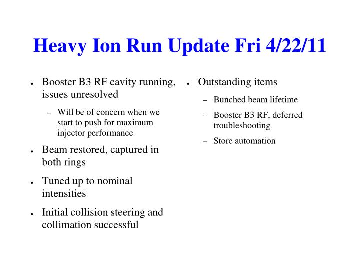 Heavy Ion Run Update Fri 4/22/11