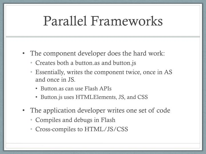 Parallel Frameworks