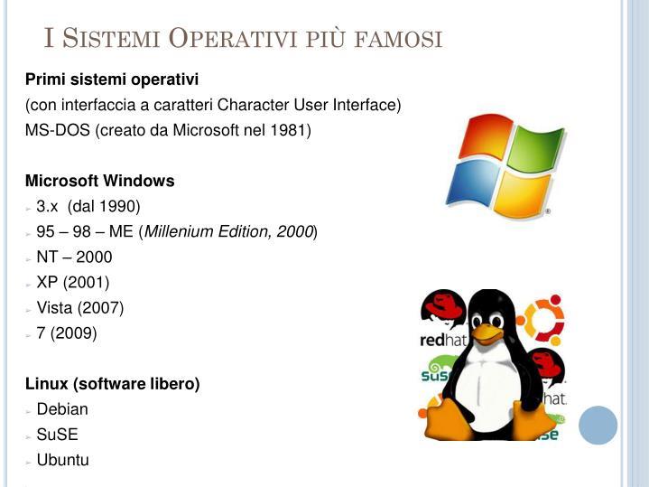 I Sistemi Operativi più famosi