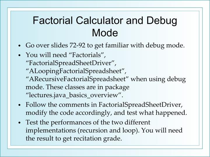 Factorial Calculator and Debug Mode