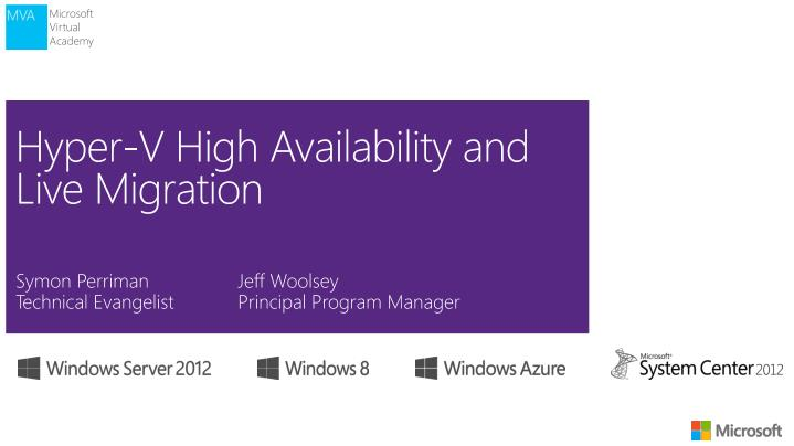 Hyper v high availability and live migration