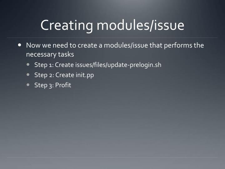 Creating modules/issue