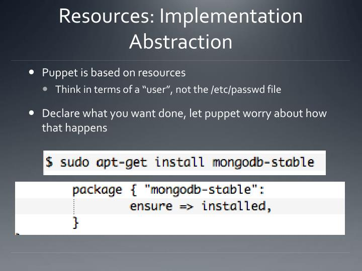 Resources: Implementation Abstraction
