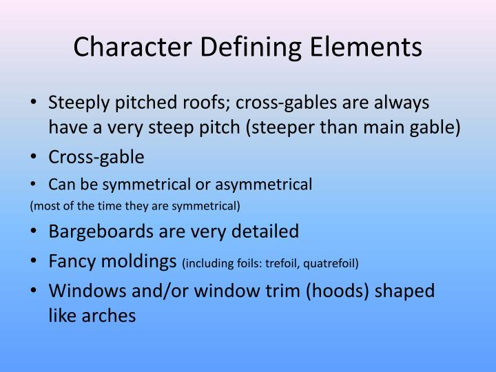 Character Defining Elements