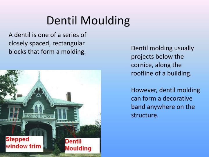 Dentil Moulding