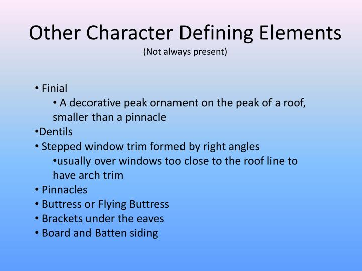 Other Character Defining Elements