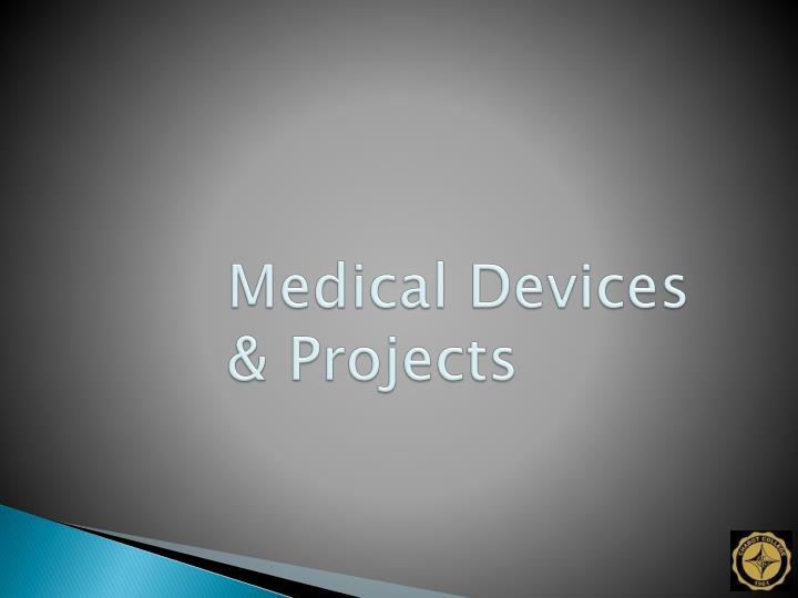 Medical Devices & Projects
