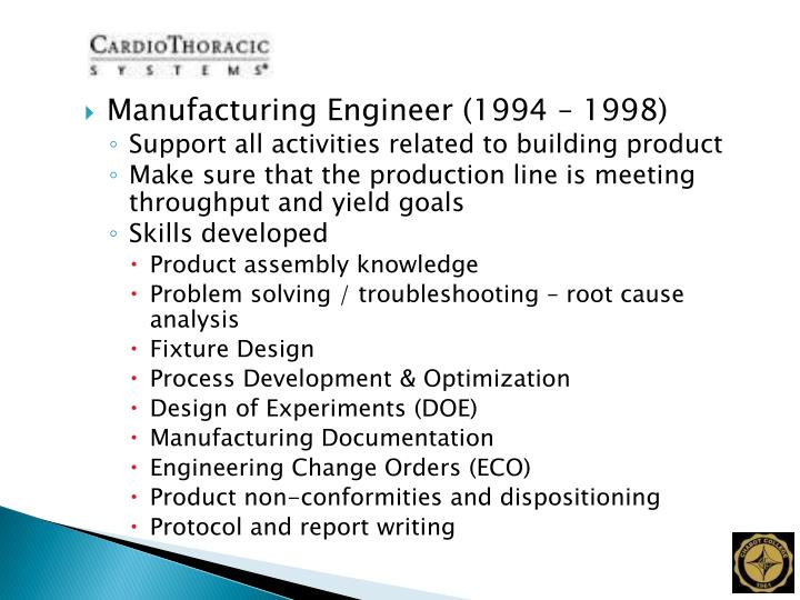 Manufacturing Engineer (1994 – 1998)