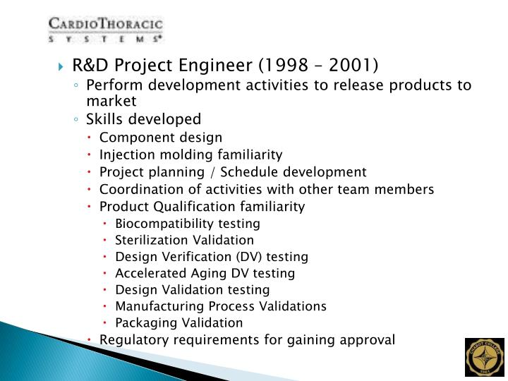 R&D Project Engineer (1998 – 2001)