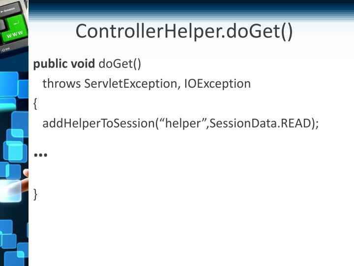 ControllerHelper.doGet