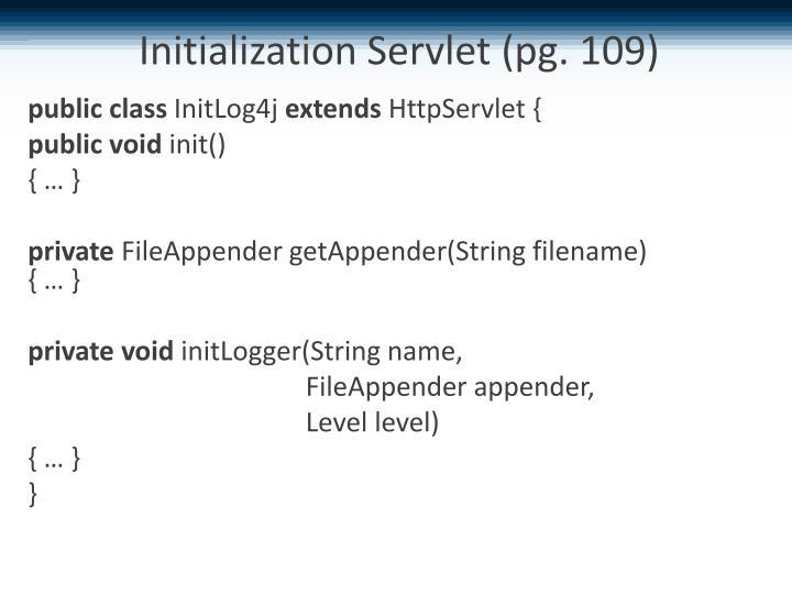 Initialization Servlet (pg. 109)