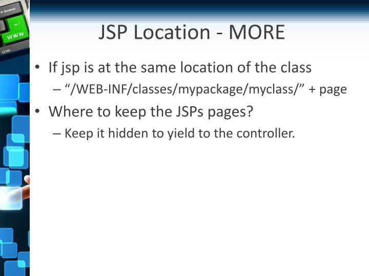 JSP Location - MORE