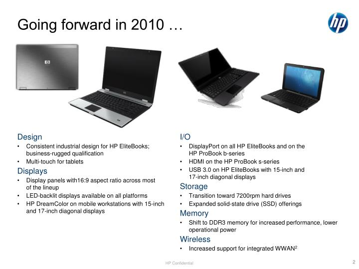 Going forward in 2010 …