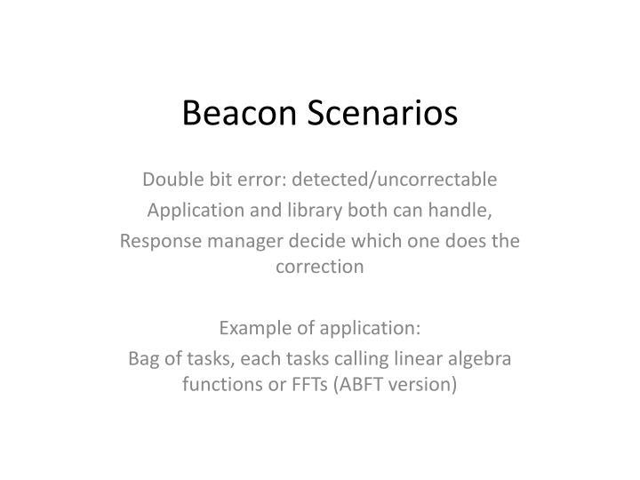 Beacon Scenarios