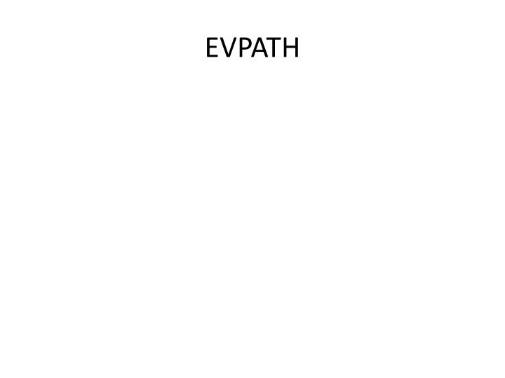 EVPATH