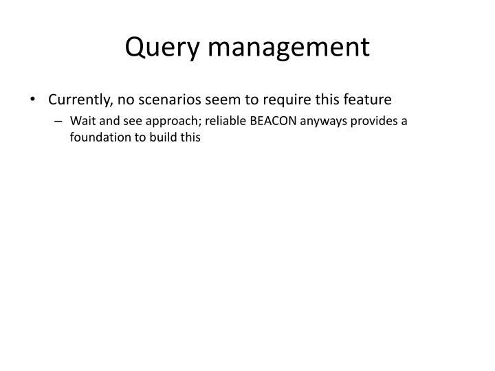 Query management