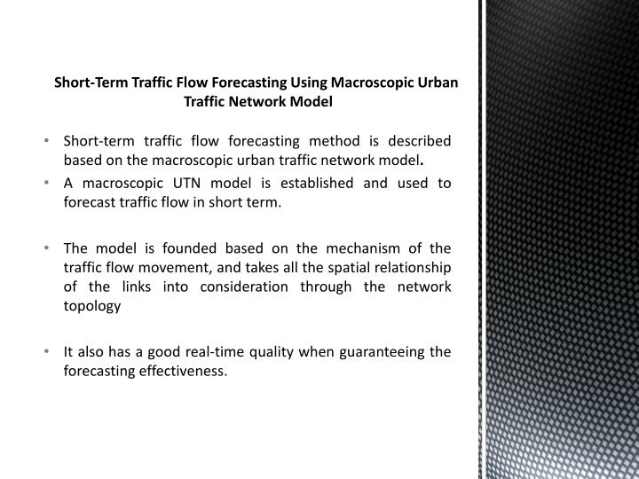 Short-Term Traffic Flow Forecasting Using Macroscopic Urban