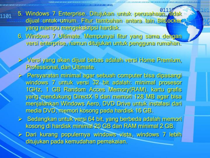 5. Windows 7 Enterprise.
