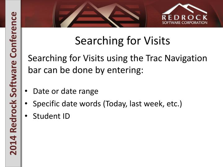 Searching for Visits