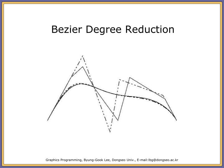 Bezier Degree Reduction