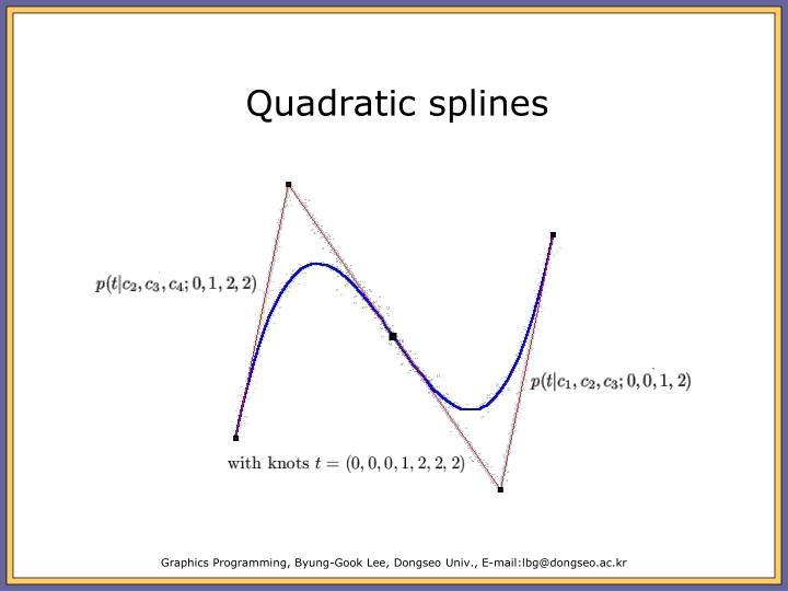Quadratic splines