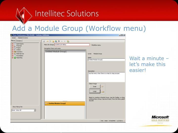 Add a Module Group (Workflow menu)