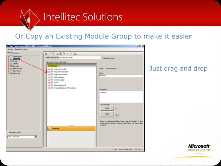 Or Copy an Existing Module Group to make it easier