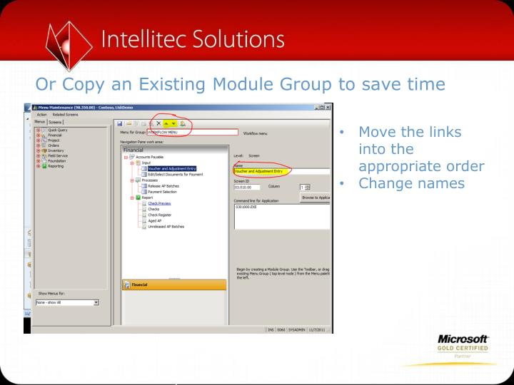 Or Copy an Existing Module Group to save time