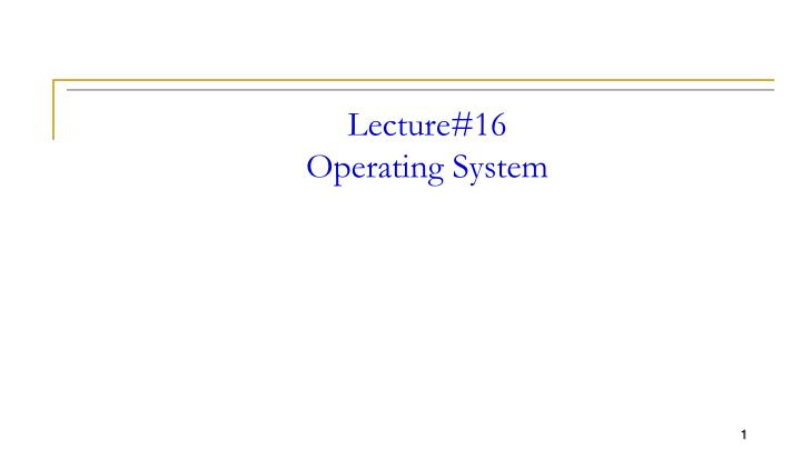 lecture 16 operating system