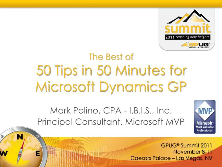 The best of 50 tips in 50 minutes for microsoft dynamics gp