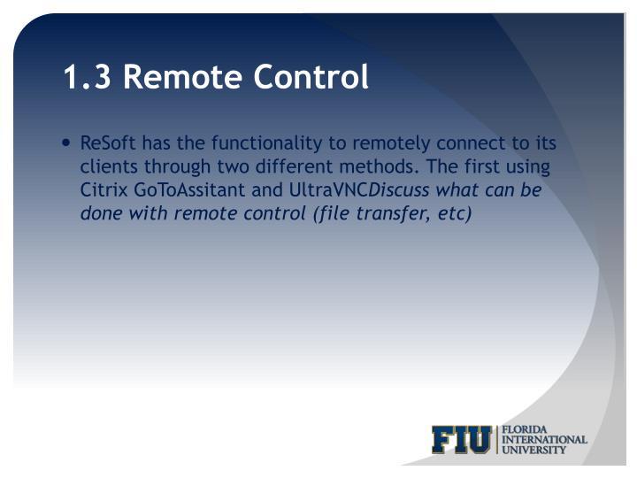 1.3 Remote Control
