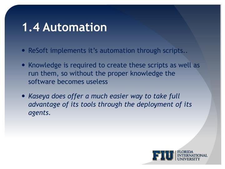 1.4 Automation