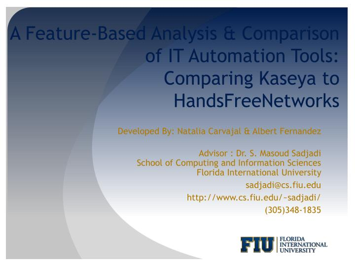 A feature based analysis comparison of it automation tools comparing kaseya to handsfreenetworks
